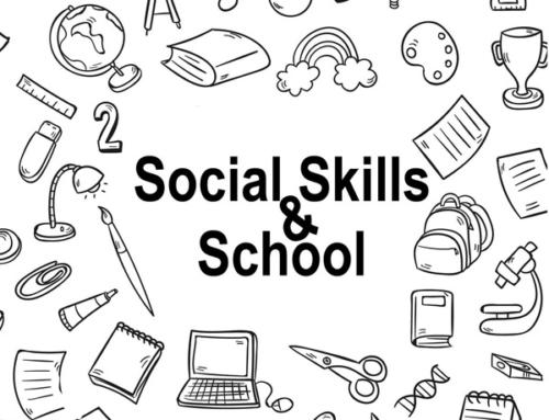 Social Skills & School